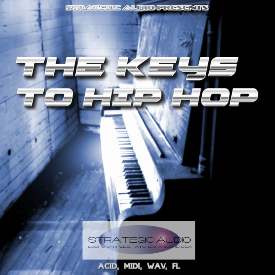 Strategic Audio The Keys To Hip Hop WAV MiDi SF2 FLP-AUDIOSTRiKE