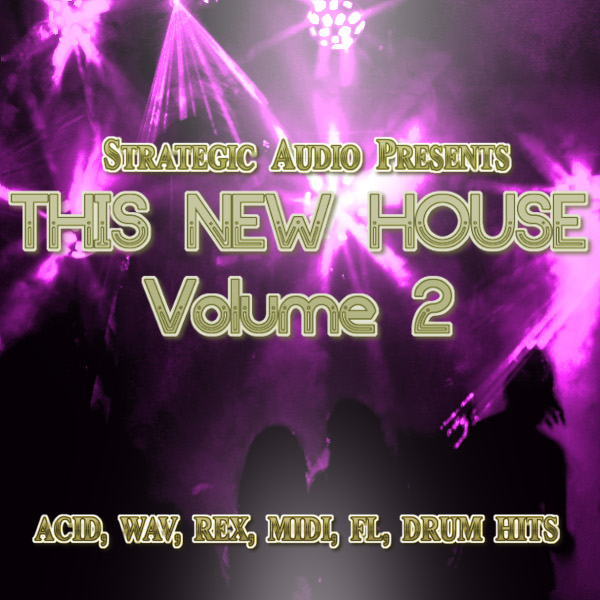 Strategic Audio This New House Vol.2 ACID WAV REX MIDI FLP-DISCOVER