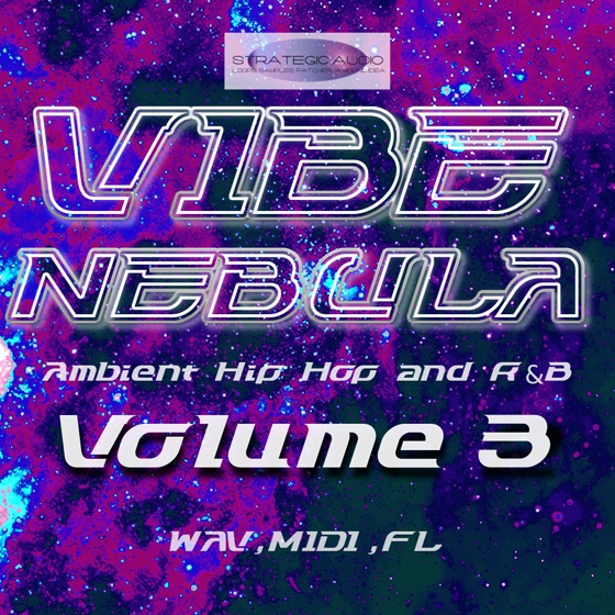 Strategic Audio Vibe Nebula Ambient Hip Hop and RnB Vol.3 WAV MiDi FLP