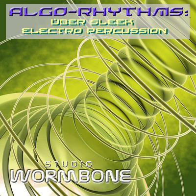 Studio Wormbone Algo-Rhythms Uber Sleek Electro Percussion ACID WAV-DISCOVER