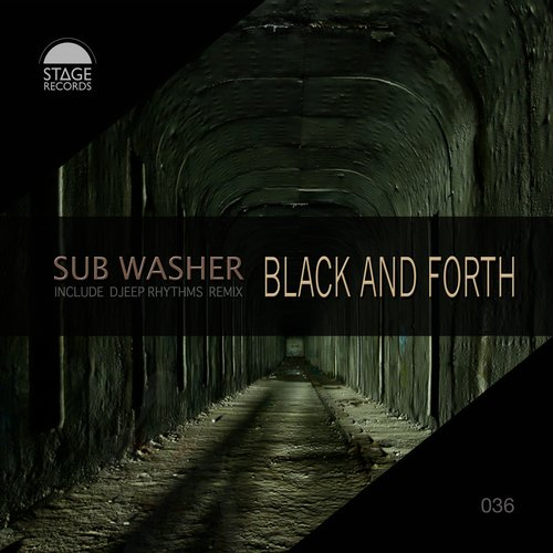 Sub Washer - Black And Forth [STAGEREC 036]