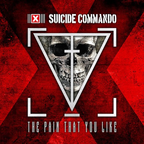 Suicide Commando - The Pain That You Like [OUT737]
