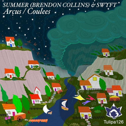 Summer (Brendon Collins), Swyft - Arcus / Coulees [TULIPA126]