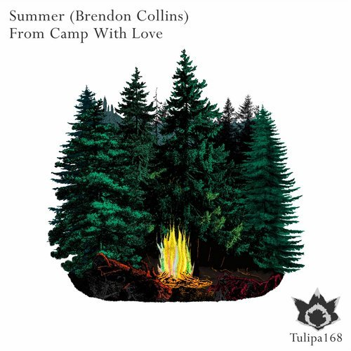 Summer (Brendon Collins) - From Camp With Love [TULIPA168]