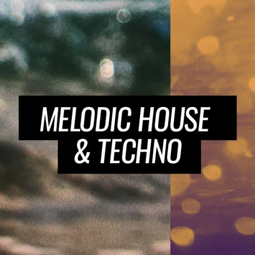 Summer Sounds Melodic House & Techno August 2020