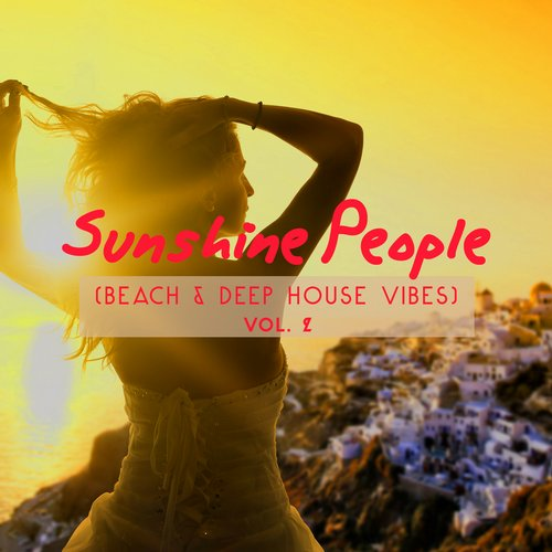 VA - Sunshine People (Beach & Deep House Vibes), Vol. 2 [SS159]