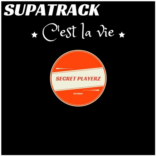Supatrack - C'est La Vie - Single