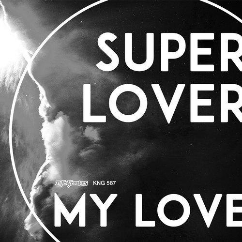 Superlover - My Love [KNG587]