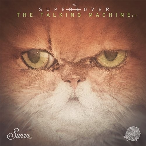 Superlover – The Talking Machine [SUARA219]