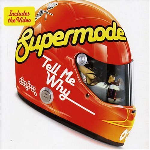 Supermode - Tell Me Why (Remix-pack)