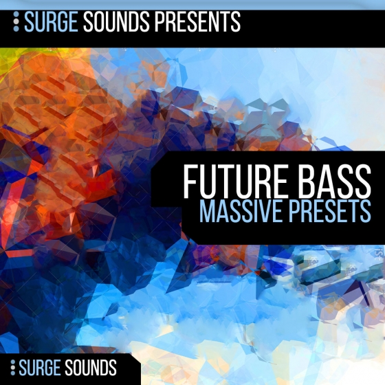 Surge Sounds Future Bass For NATiVE iNSTRUMENTS MASSiVE