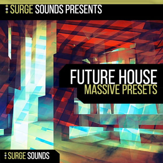 Surge Sounds Future House For Ni MASSiVE