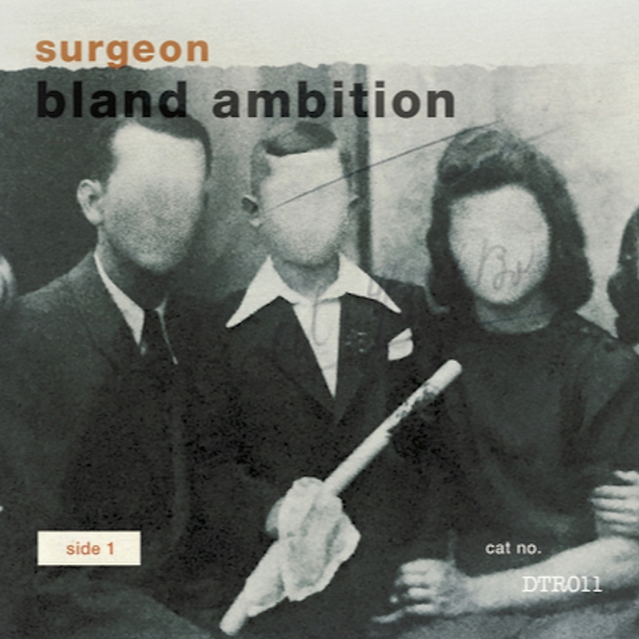 Surgeon – Bland Ambition [DTR011]