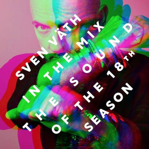 VA - Sven Vath In The Mix The Sound Of The 18th Season [CORMIX057DIGITAL]