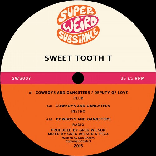 Sweet Tooth T - Cowboys And Gangsters [SWSD 007]