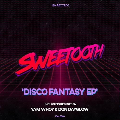 Sweetooth - Disco Fantasy [ISM086X]