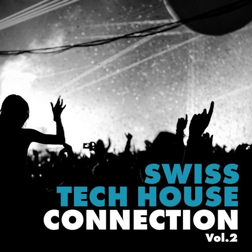 VA - Swiss Tech House Connection, Vol. 2 [HPFLTD143]