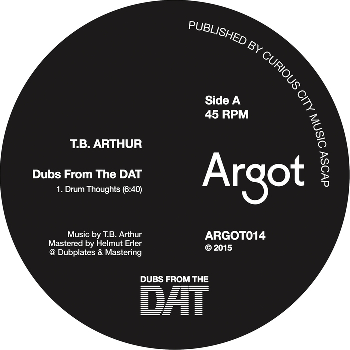 T.B. Arthur - Dubs From The DAT