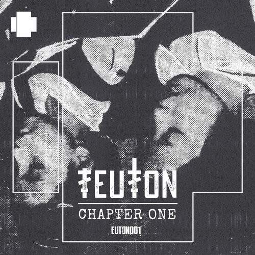 TEUTON - Chapter One [ETN 001]