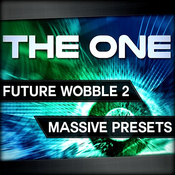 THE ONE Future Wobble 2 For NATiVE iNSTRUMENTS MASSiVE