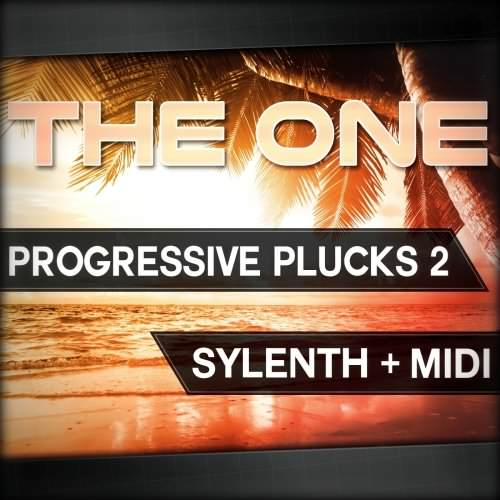 THE ONE Progressive Plucks 2 For SYLENTH1