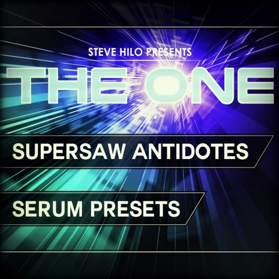 THE ONE Supersaw Antidotes For XFER RECORDS SERUM FXP