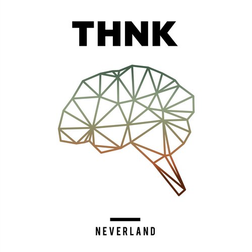 THNK - Neverland [THNK007]