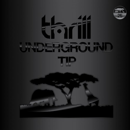 THRILL - Underground Tip [25]