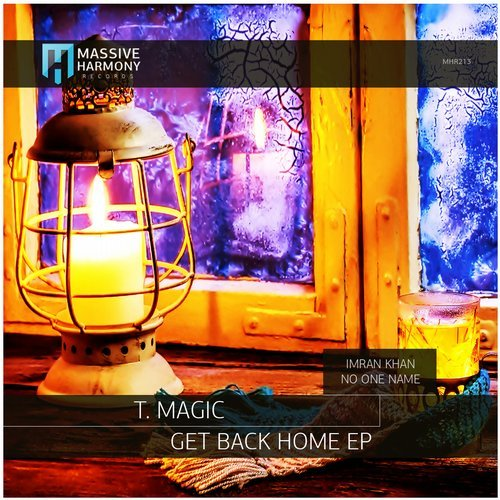 T.Magic - Get Back Home [MHR213]