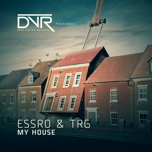 TRG, Essro – My House [DVR002]