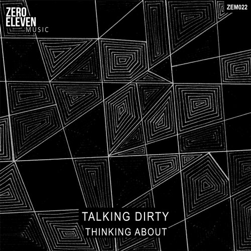 Talking Dirty - Thinking About [ZEM022]