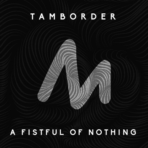 Tamborder - A Fistful Of Nothing [10124735]