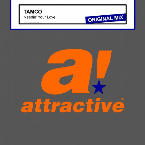 Tamco - Needin' Your Love [ATTR294BP]