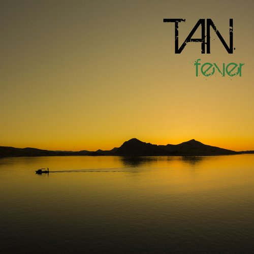 Tan - Fever - Single [GIS 316]