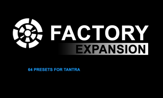 Tantra Factory Expansion