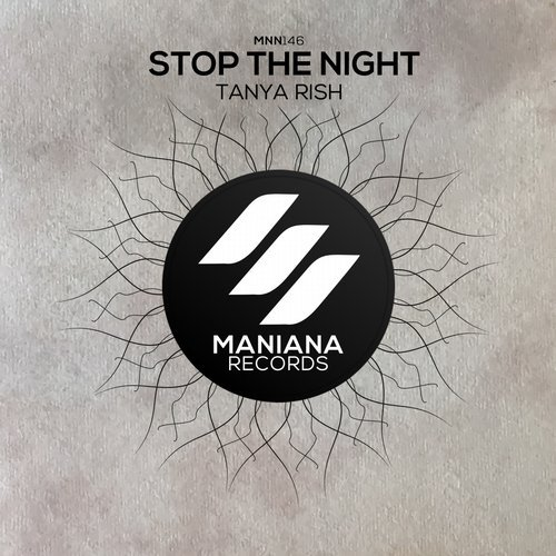 Tanya Rish - Stop The Night [MNN146]