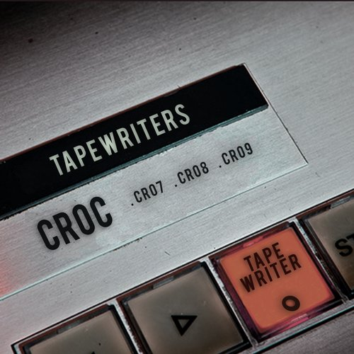 Tapewriters - CROC [361459 3336346]