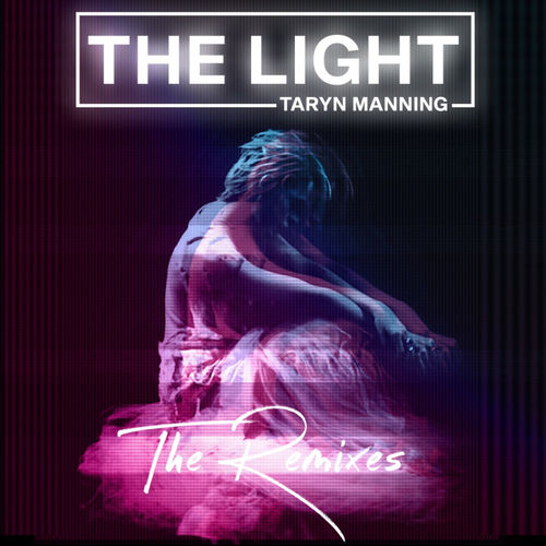 Taryn Manning - The Light (Remixes)