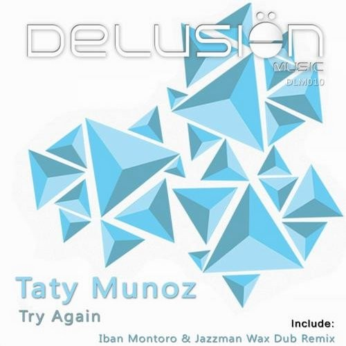 Taty Munoz - Try Again [DLM010]