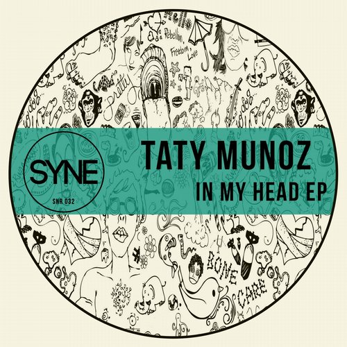 Taty Munoz - In My Head [SNR032]