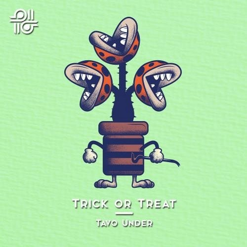 Tavo Under - Trick Or Treat [PGL038]