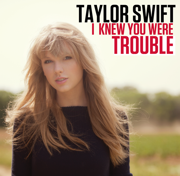 Taylor Swift - I Knew You Were Trouble Acapella WAV