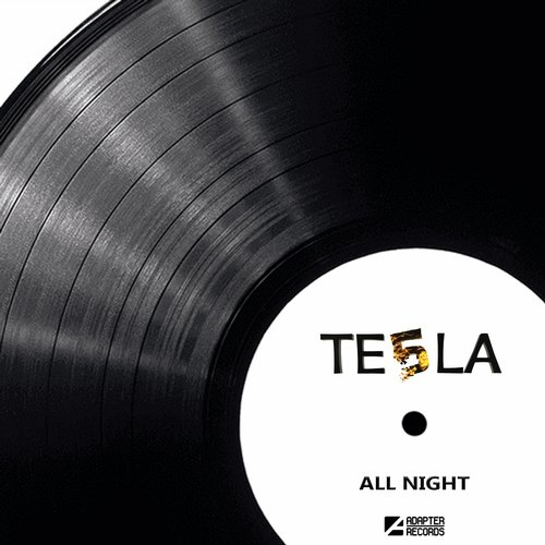 Te5la - All Night [ADA 081]