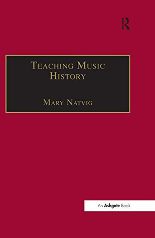 Teaching Music History 1st Edition
