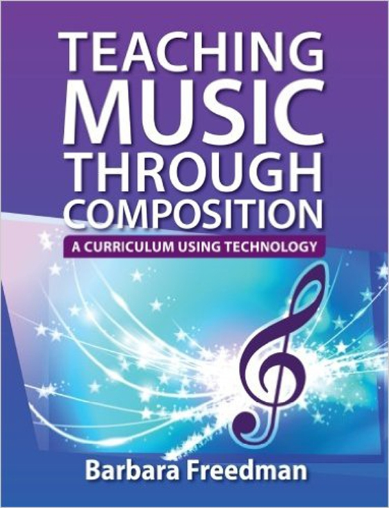 Teaching Music Through Composition: A Curriculum Using Technology