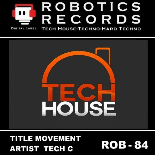 Tech C - Movement [ROB 84]