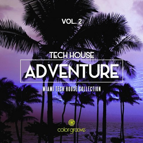 VA - Tech House Adventure Vol.2 (Miami Tech House Collection) [CLG17045]