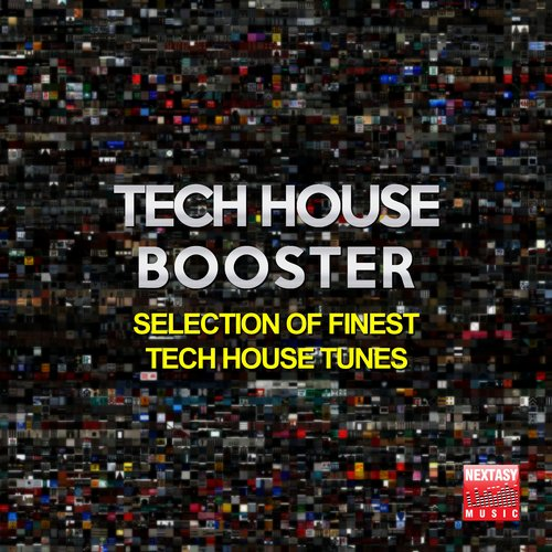 VA - Tech House Booster (Selection Of Finest Tech House Tunes) [NXT16004]