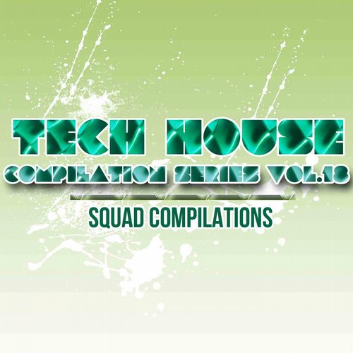 VA - Tech House Compilation Series Vol. 18 [190374289221]
