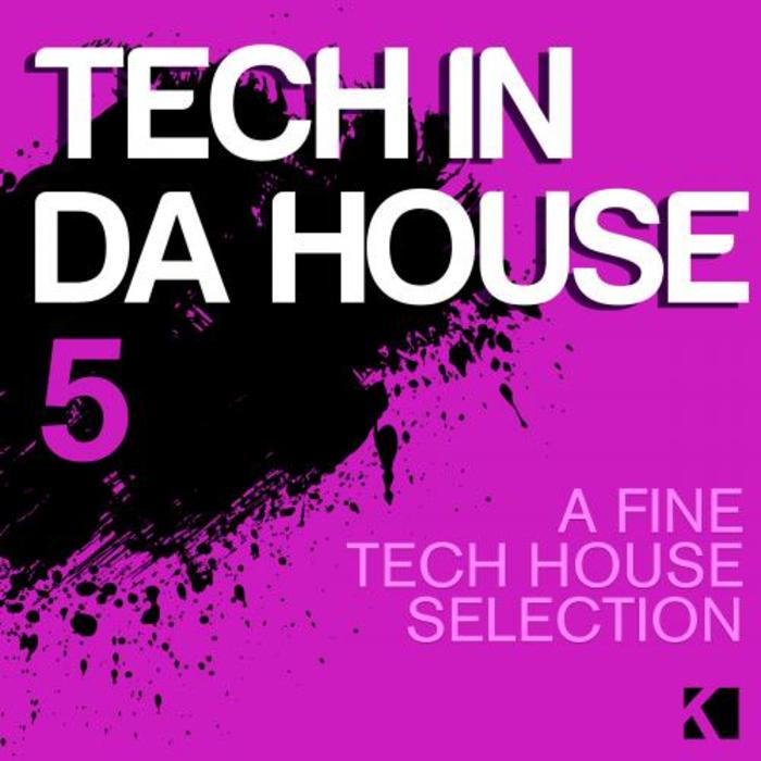 Tech in da House, Vol. 5 (A Fine Tech House Selection)